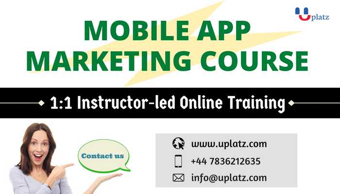 Mobile App Marketing Course online course and certification