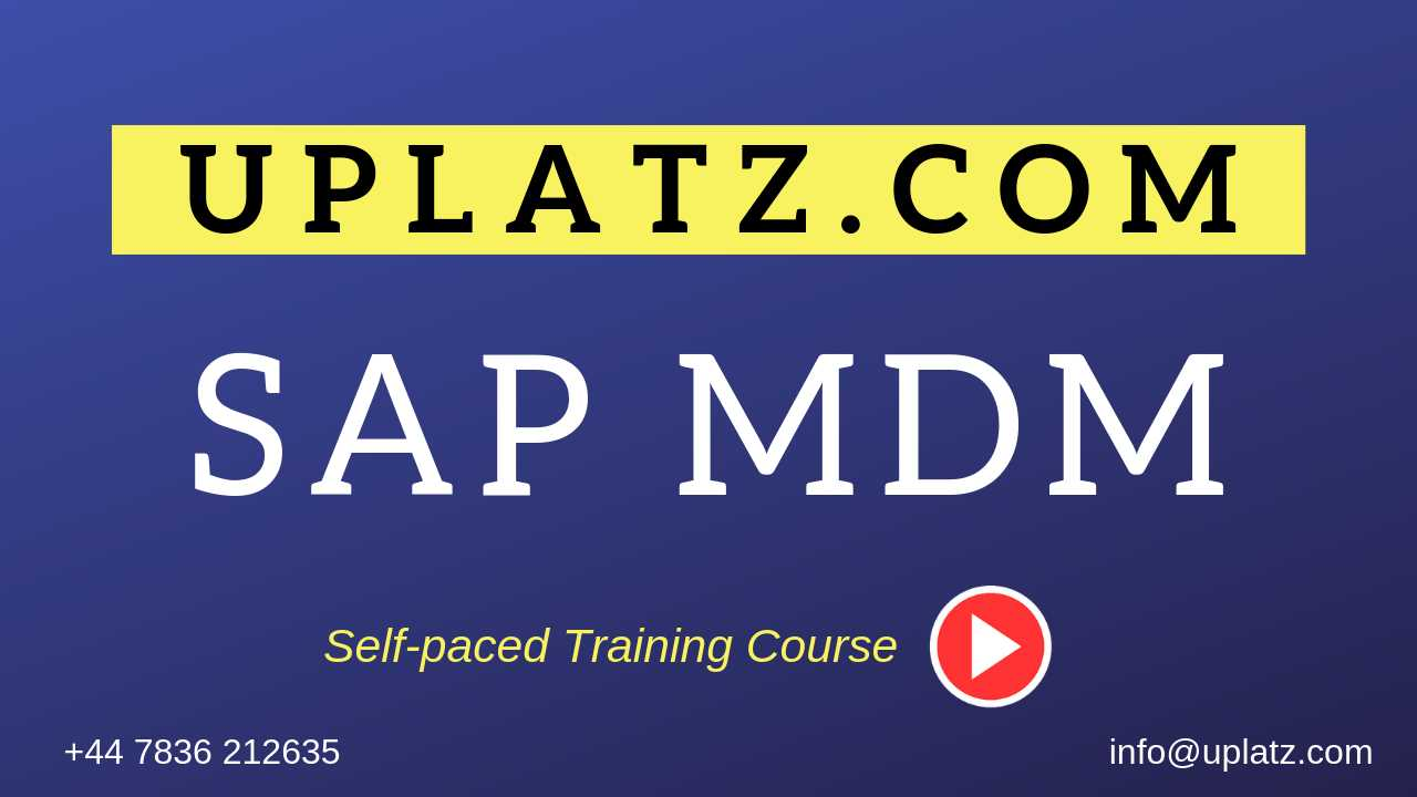 SAP MDM (Master Data Management) Online Training & Self