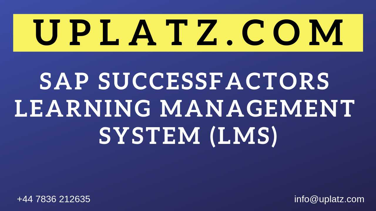 SAP SuccessFactors - Learning Management System (LMS) online course and certification