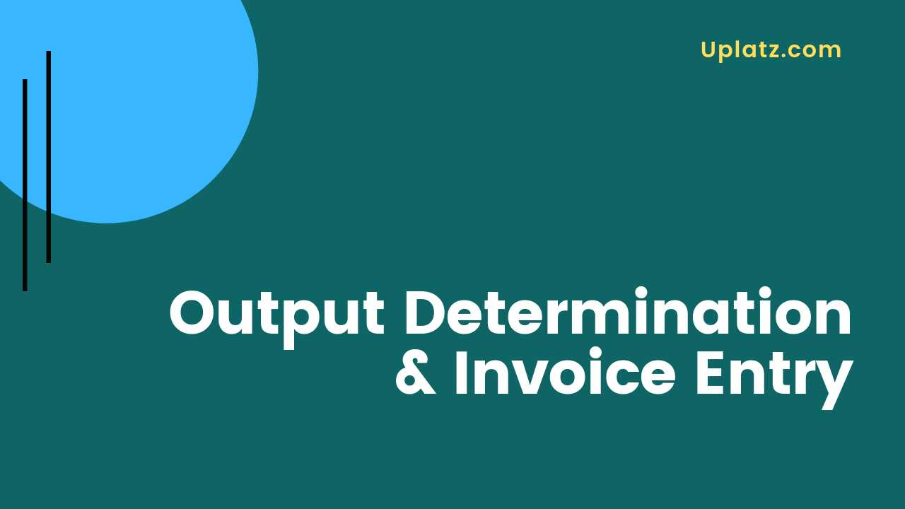 Video: Output Determination and Invoice Posting