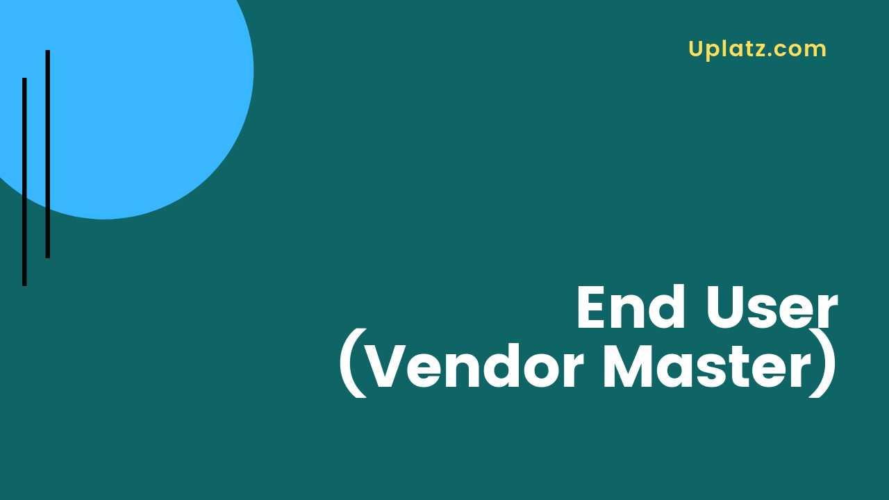Video: Vendor Master