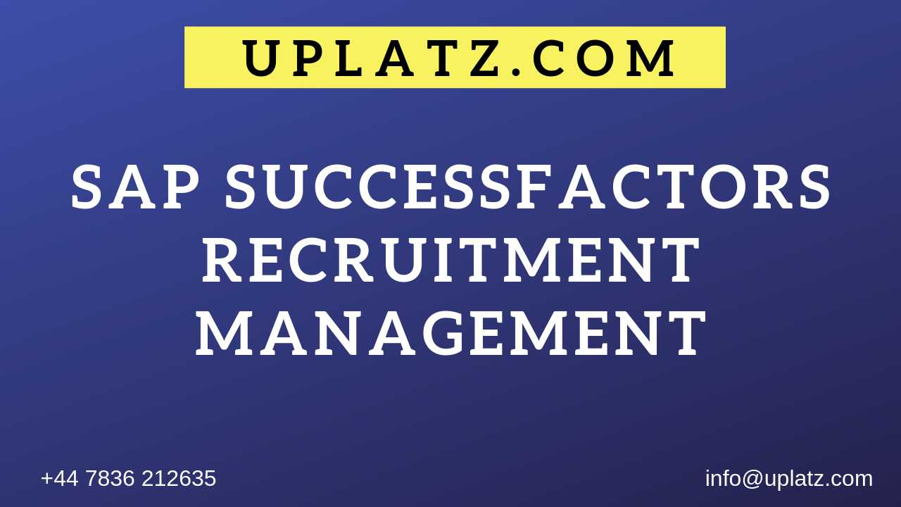 SAP SuccessFactors - Recruitment Management online course and certification