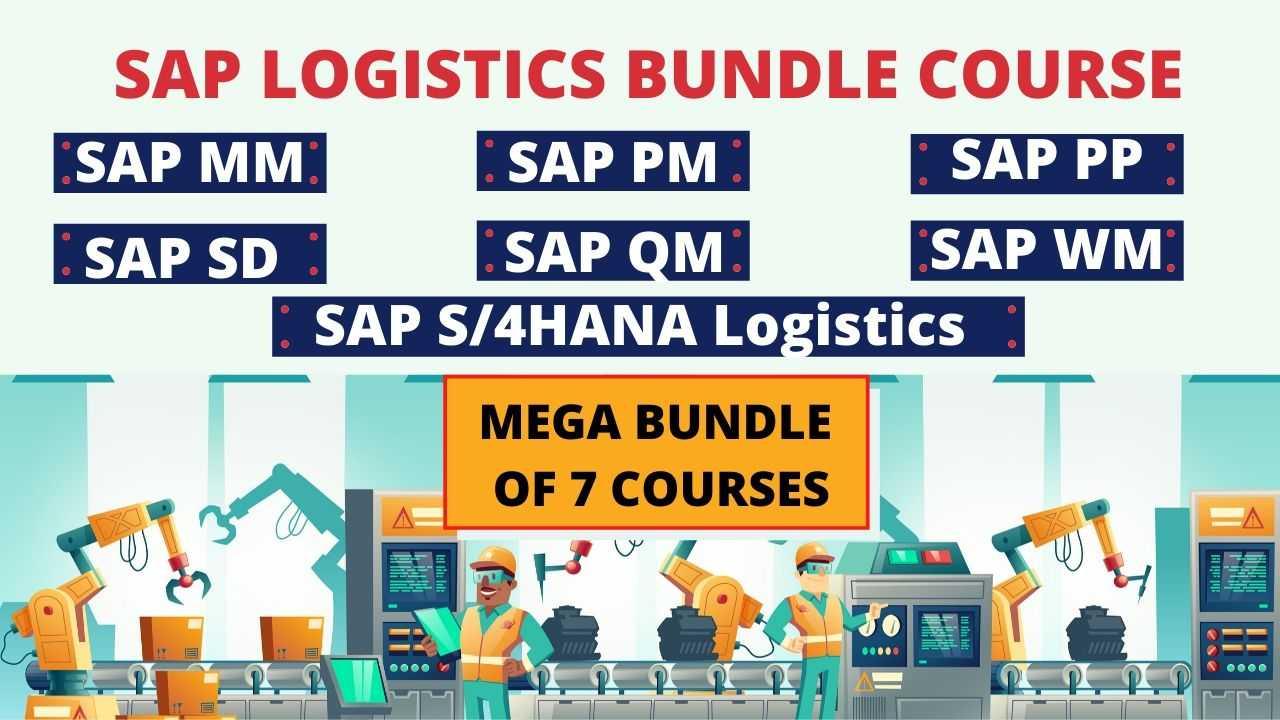 SAP Logistics - Bundle Package of SAP PM PP MM QM WM SD S/4HANA Logistics