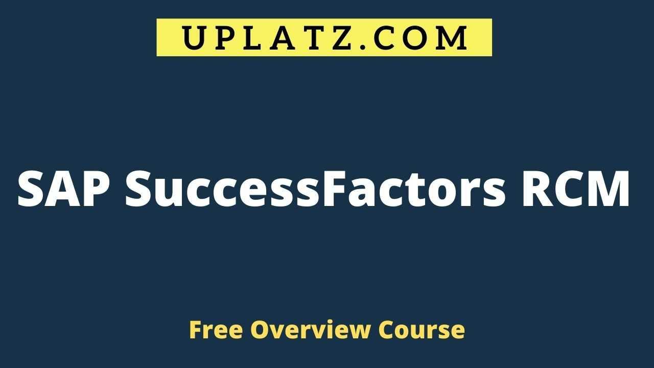 Overview Course - SAP SuccessFactors RCM