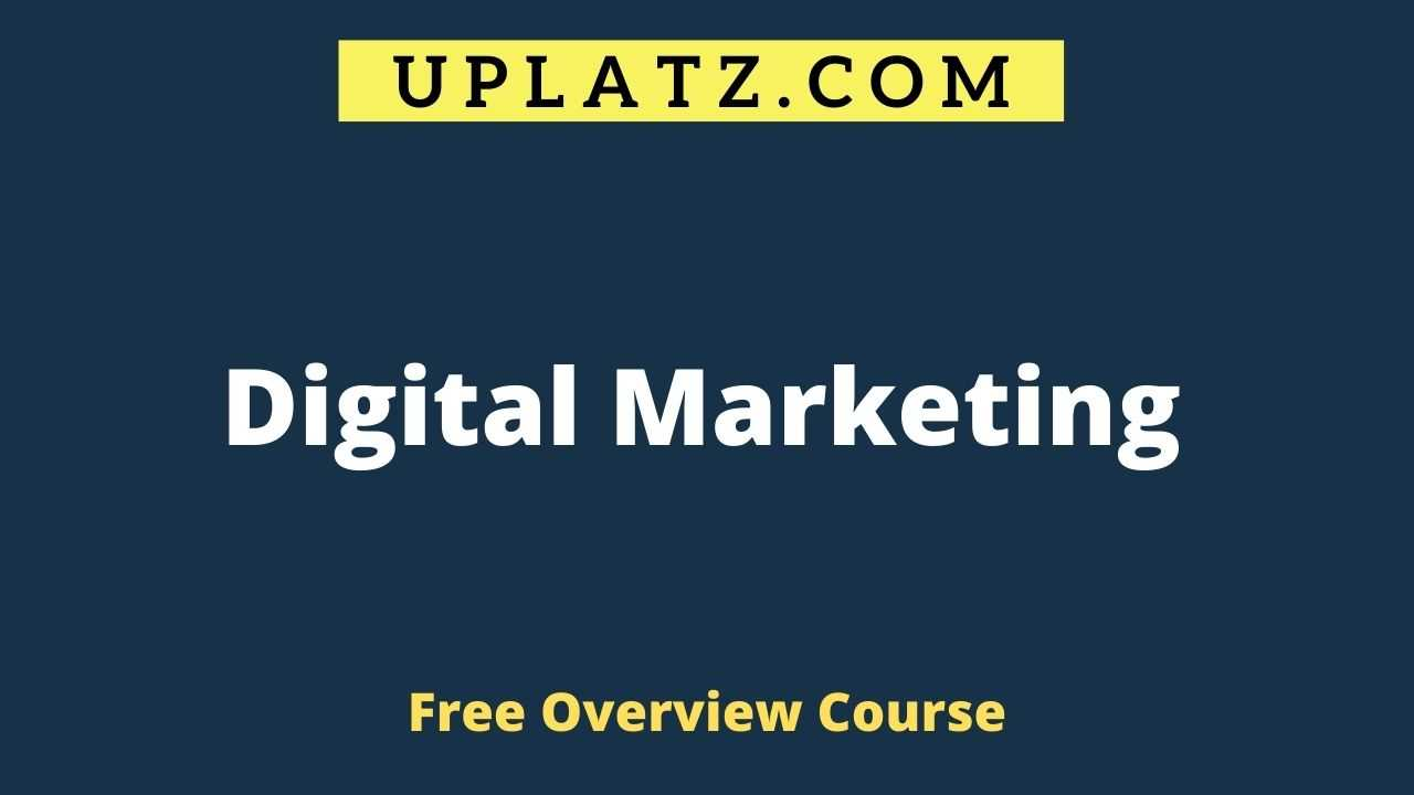 Overview Course - Digital Marketing