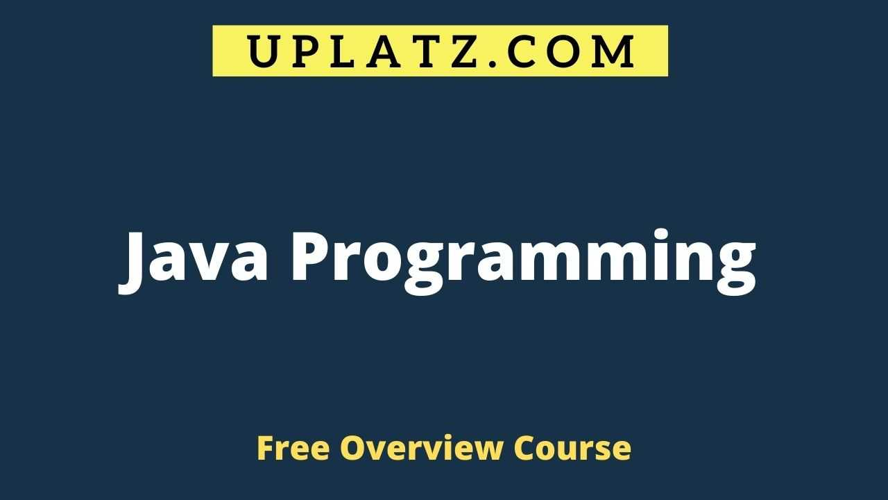 Overview Course - Java Programming