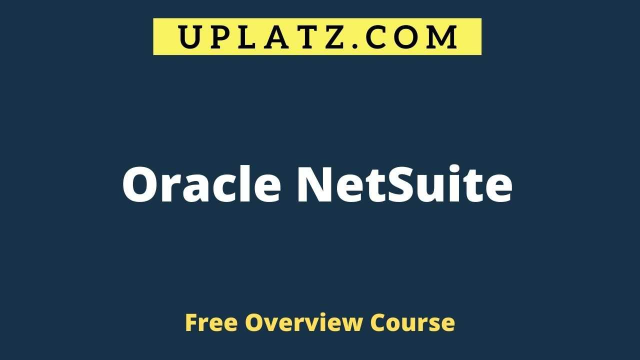 Overview Course - Oracle NetSuite