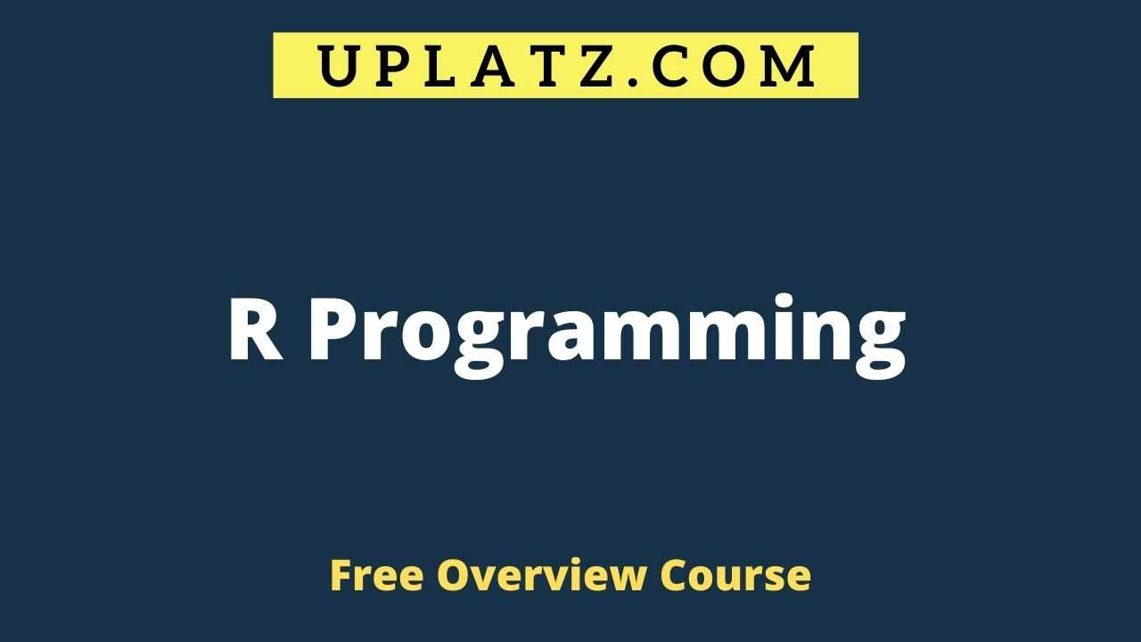 Overview Course - R Programming