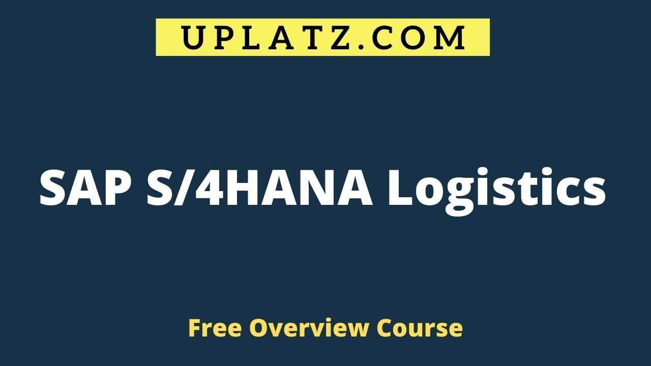 Overview Course - SAP S/4HANA Logistics
