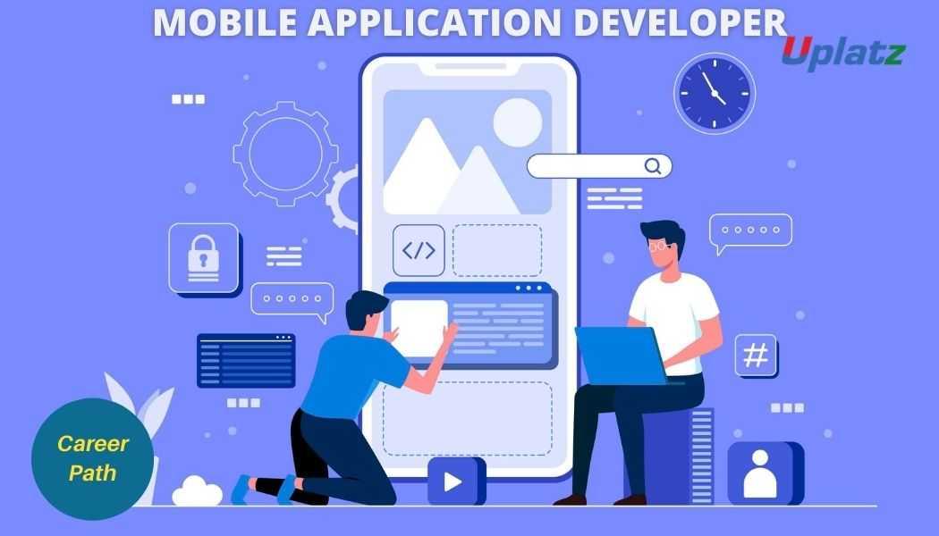 Career Path - Mobile Application Developer