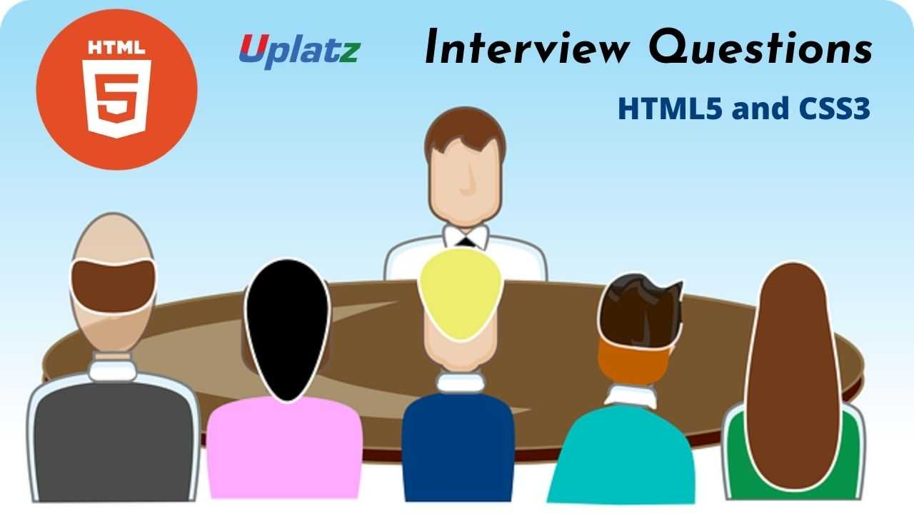 Interview Questions - HTML5 and CSS3