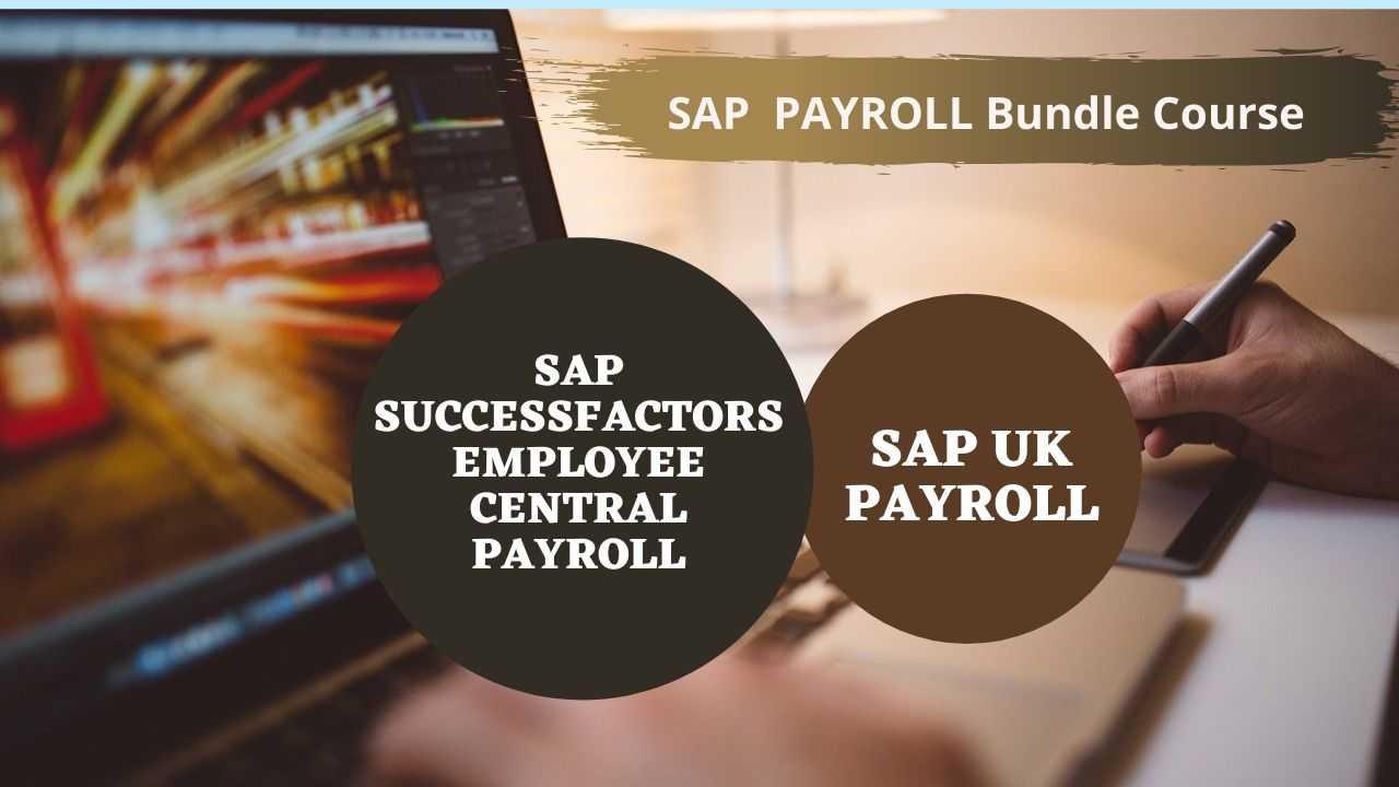Bundle Course - SAP Payroll (SF EC Payroll - UK Payroll)