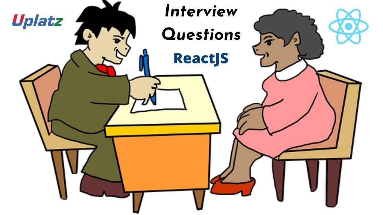 Interview Questions - ReactJS