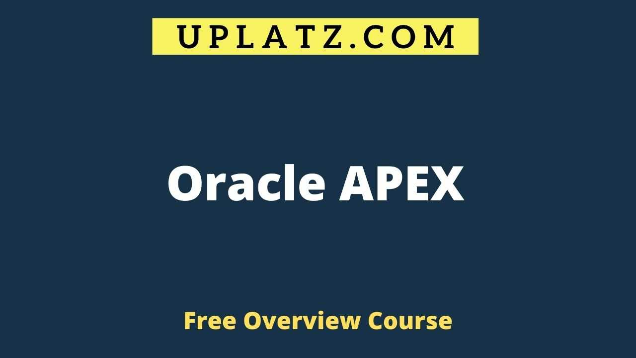 Oracle APEX overview