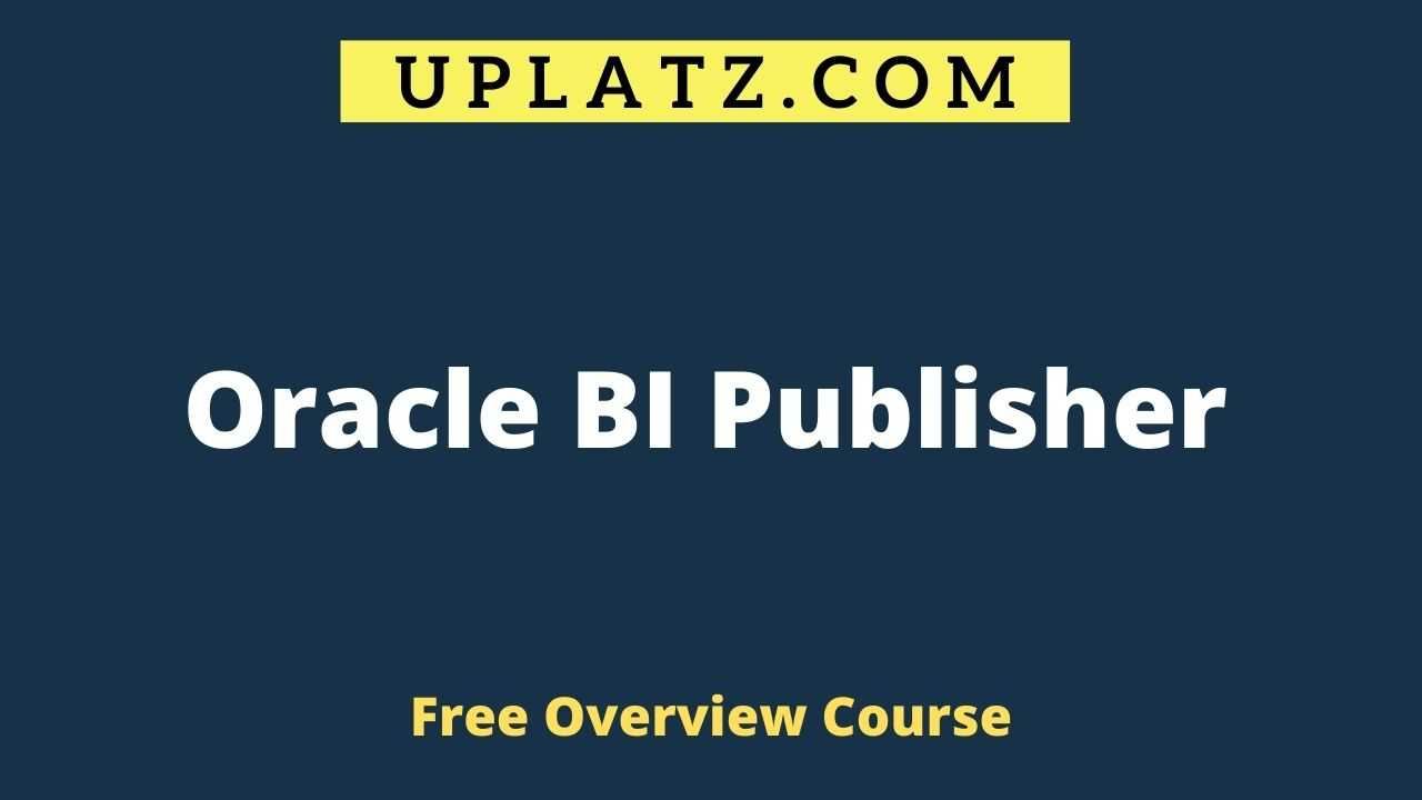 Oracle BI Publisher overview