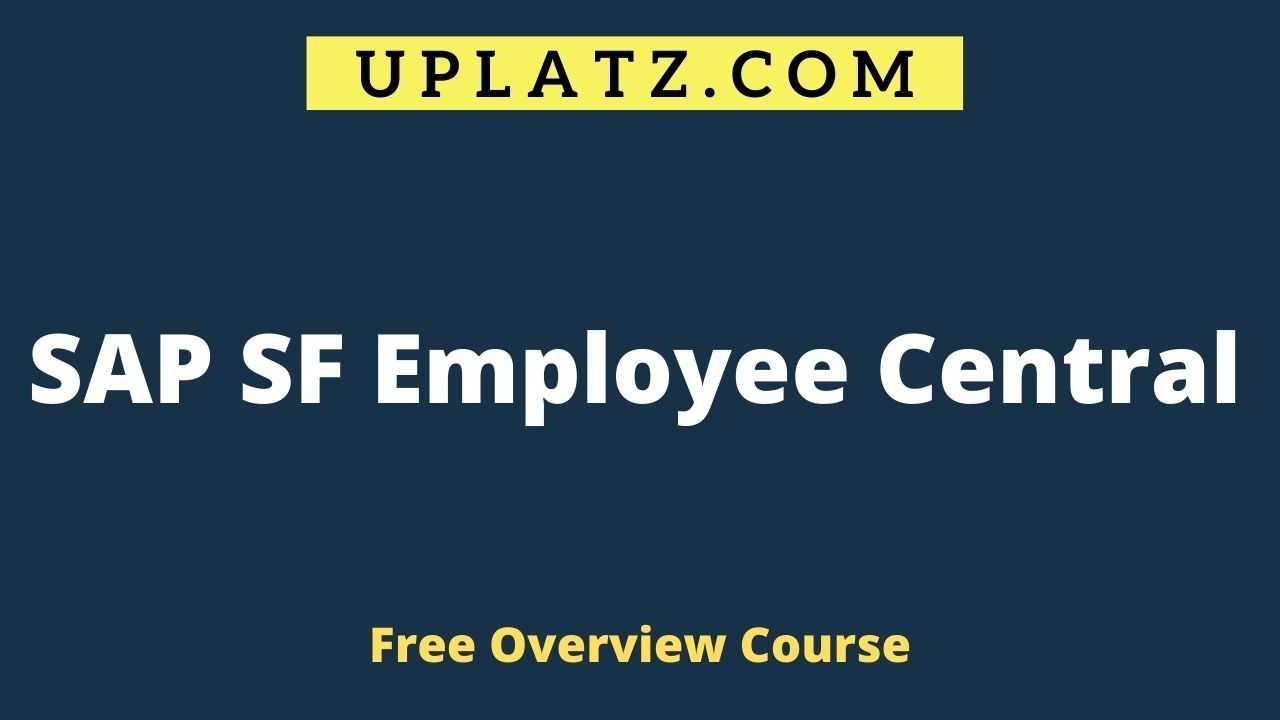SAP SuccessFactors Employee Central overview