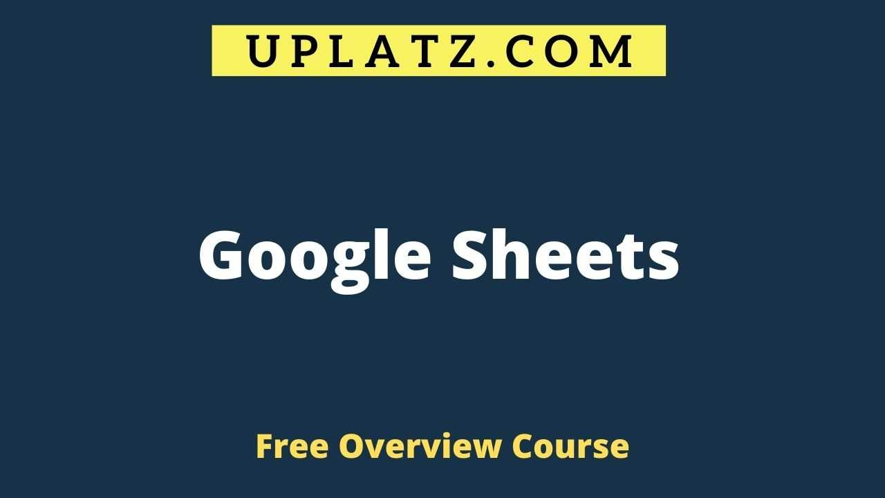 Google Sheets overview